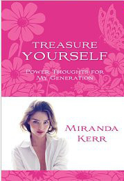miranda kerr treasure yourself:Power thoughts for my generation