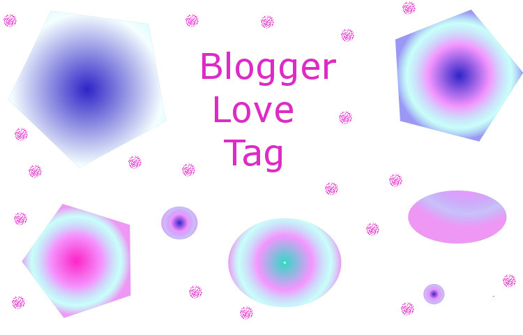 Blogger Love tag