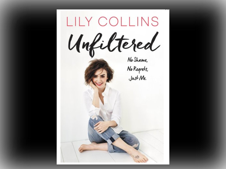 Lily Collins Unfiltered: No Shame, No Regrets, Just Me